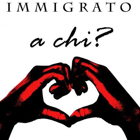 immigrato a chi?