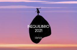 inequilibrio 2021 danza