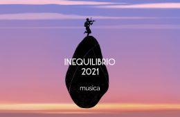 inequilibrio 2021 musica
